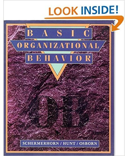 Basic Organizational Behavior: John R. Schermerhorn;