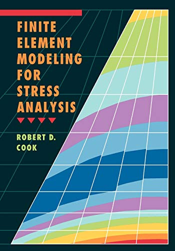9780471107743: Finite Element Modeling for Stress Analysis