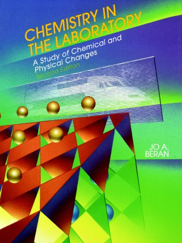 9780471109525: Chemistry in the Laboratory: A Study of Chemical and Physical Changes