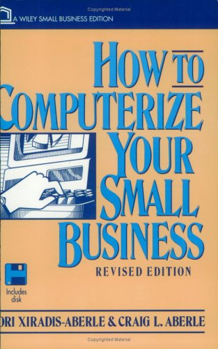 9780471110026: How to Computerize Your Small Business