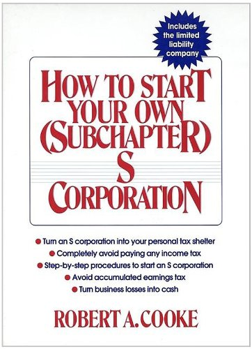 9780471110217: How to Start Your Own (Subchapter) S Corporation