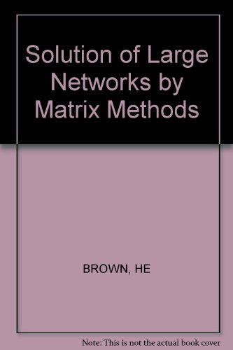 9780471110453: Solution of Large Networks by Matrix Methods