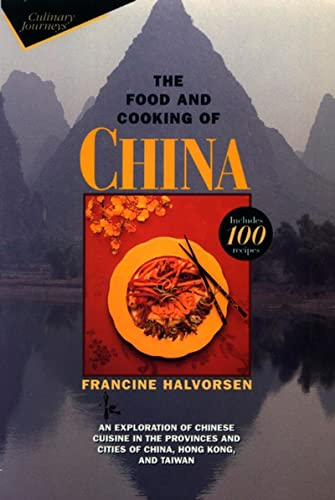 9780471110552: The Food and Cooking of China: An Exploration of Chinese Cuisine in the Provinces and Cities of China, Hong Kong, and Taiwan (Wiley Culinary Journeys)