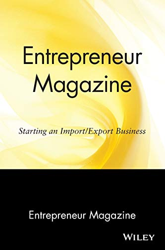 9780471110590: Entrepreneur Magazine: Starting an Import / Export Business