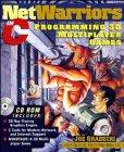 NetWarriors in C: Programming 3D Multi-Player Games in C: Joseph D. Gradecki