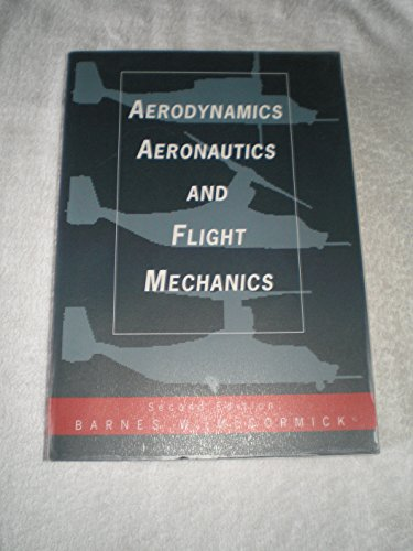 9780471110873: Aerodynamics, Aeronautics and Flight Mechanics