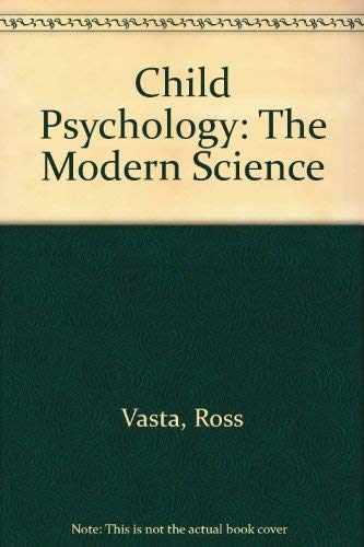 9780471110927: Child Psychology: The Modern Science