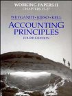 Accounting Principles, Working Papers Volume 2: Weygandt, Jerry J.; Kieso, Donald E.; Kell, Walter ...