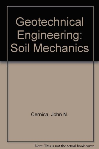9780471111498: Geotechnical Engineering: Soil Mechanics