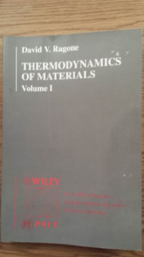 9780471111559: Thermodynamics of Materials: Thermodynamics v. 1