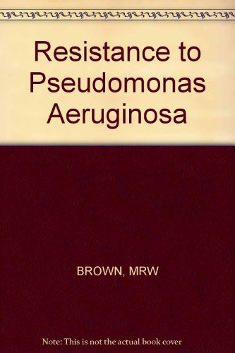 Resistance to Pseudomonas Aeruginosa: MRW BROWN