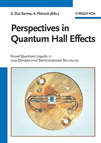 Perspectives in Quantum Hall Effects: Novel Quantum Liquids in Low-Dimensional Semiconductor ...