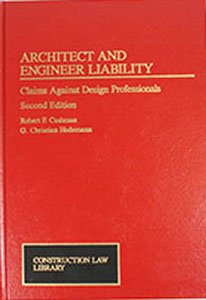 9780471112211: Architect and Engineer Liability: Claims Against Design Professionals (Construction Law Library)