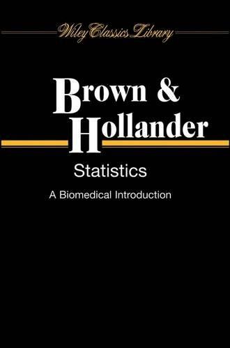 9780471112402: Statistics: A Biomedical Introduction (Probability & Mathematical Statistics)