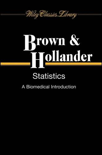 9780471112402: Statistics: A Biomedical Introduction (Probability & Mathematical Statistics)