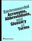 9780471112501: Environmental Acronyms, Abbreviations, and Glossary of Terms