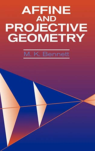 9780471113157: Affine and Projective Geometry