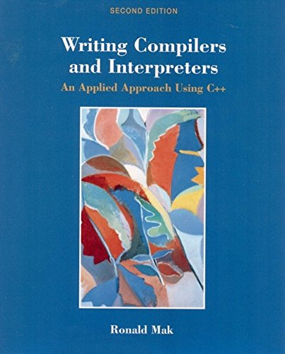 9780471113539: Writing Compilers and Interpreters