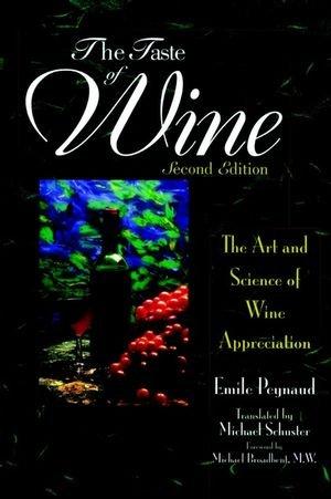 9780471113768: The Taste of Wine: The Art Science of Wine Appreciation: The Art and Science of Wine Appreciation
