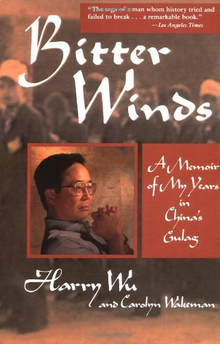 9780471114253: Bitter Winds: A Memoir of My Years in China's Gulag