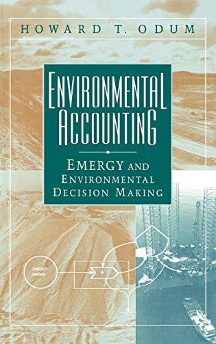 9780471114420: Environmental Accounting: Emergy and Environmental Decision Making