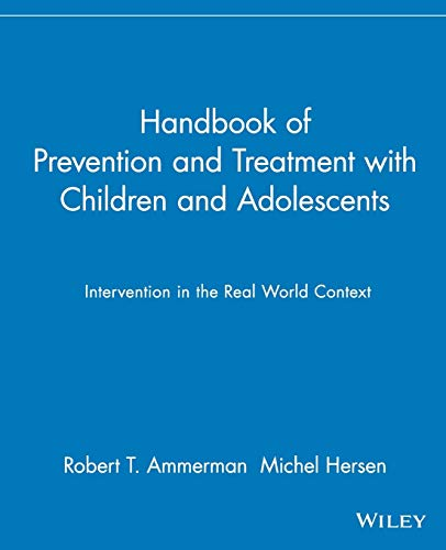 9780471114550: Handbook of Prevention and Treatment with Children and Adolescents: Intervention in the Real World Context