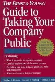 9780471114741: The Ernst & Young Guide to Taking Your Company Public