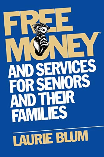 9780471114895: Free Money and Services for Seniors and Their Families