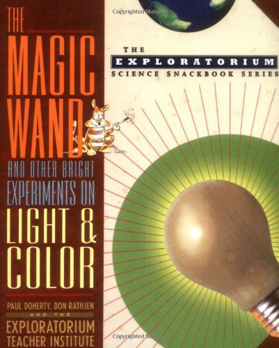 The Magic Wand and Other Bright Experiments: Doherty, Paul, Rathjen,
