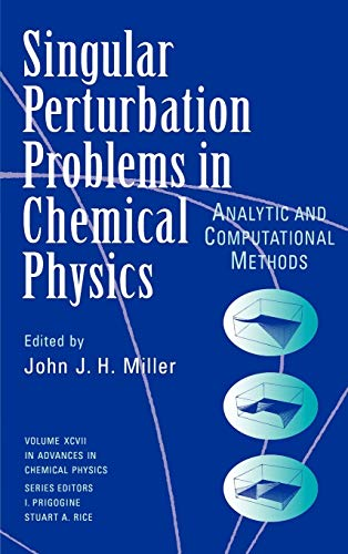 9780471115311: Single Perturbation Problems in Chemical Physics: Analytic and Computational Methods (Advances in Chemical Physics) (Vol 97)