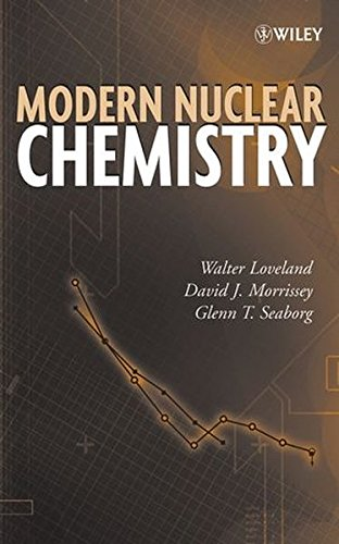 9780471115328: Modern Nuclear Chemistry