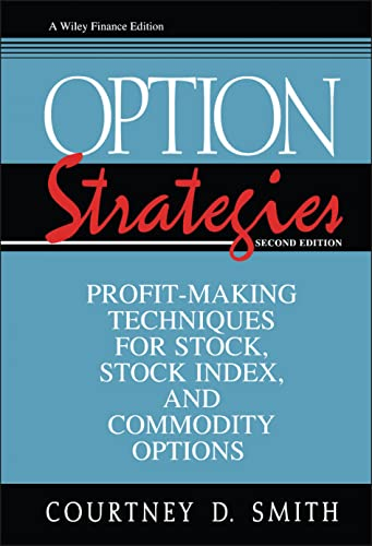 9780471115557: Option Strategies: Profit-Making Techniques for Stock, Stock Index, and Commodity Options
