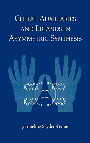 9780471116073: Chiral Auxiliaries and Ligands in Asymmetric Synthesis