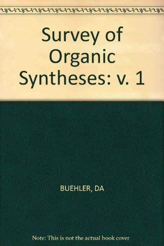 9780471116707: Survey of Organic Syntheses: v. 1