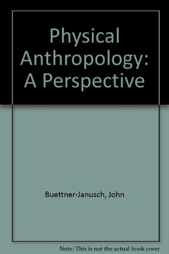 9780471117841: Physical Anthropology: A Perspective