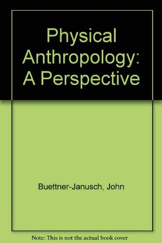 9780471117858: Physical Anthropology: A Perspective