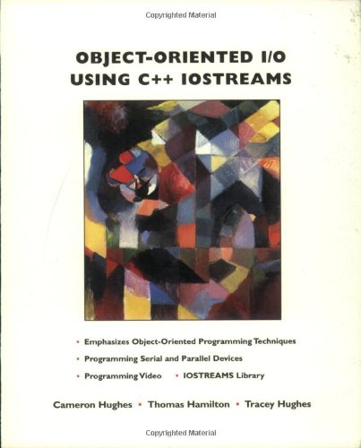 9780471118091: Object Oriented I/O Using C++ Iostreams