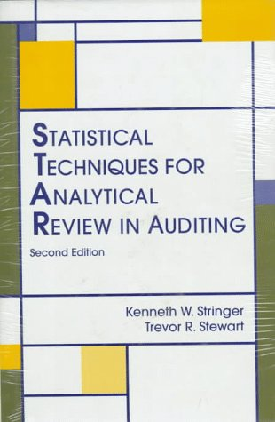 Statistical Techniques: For Analytical Review in Auditing: Kenneth W. Stringer;