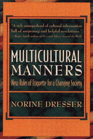 9780471118190: Multicultural Manners: New Rules of Etiquette for a Changing Society