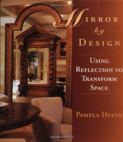 9780471118336: Mirror by Design: Using Reflection to Transform Space