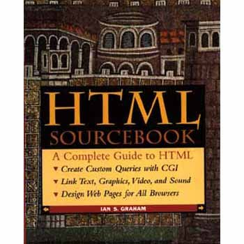 9780471118497: The HTML Sourcebook (Sourcebooks)
