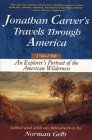 9780471118763: Jonathan Carver's Travels Through America, 1766-1768: An Eighteenth-Century Explorer's Account of Uncharted America