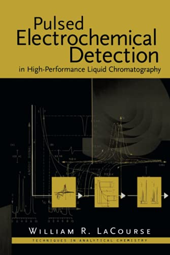 9780471119142: Pulsed Electrochemical Detection in High-Performance Liquid Chromatography (Techniques in Analytical Chemistry)