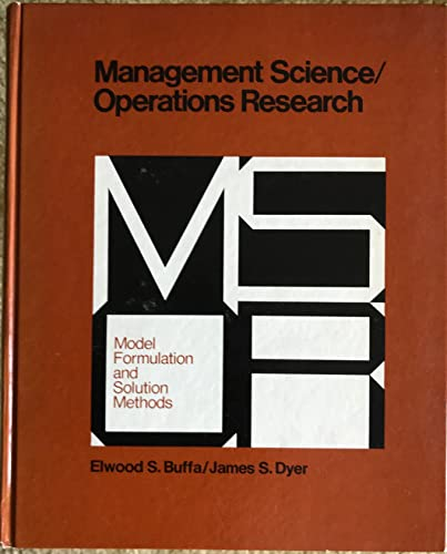 9780471119159: Management Science/Operations Research: Model Formulation and Solution Methods