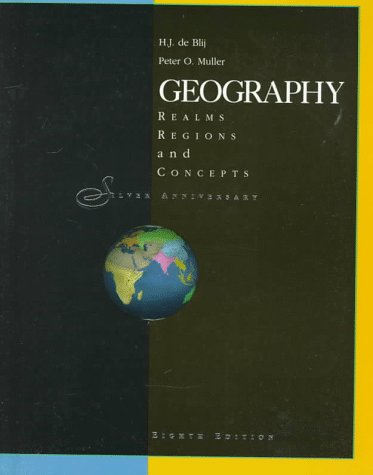 9780471119463: Geography: Realms, Regions, and Concepts