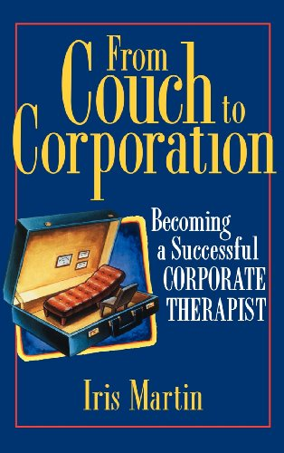 9780471119586: From Couch to Corporation: Becoming a Successful Corporate Therapist