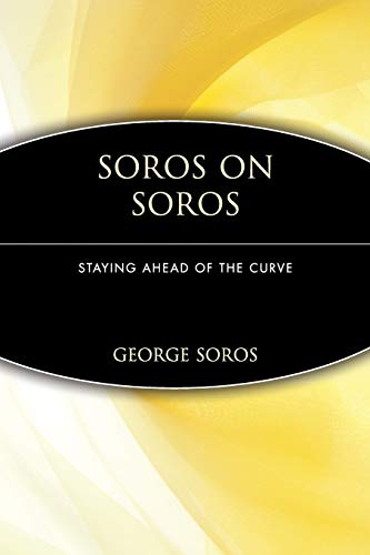 9780471119777: Soros on Soros: Staying Ahead of the Curve (Finance & Investments)
