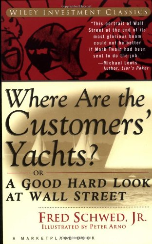 9780471119784: Where Are the Customers' Yachts? or A Good Hard Look at Wall Street