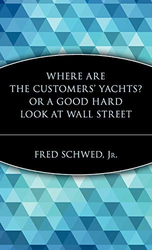 9780471119791: Where Are the Customer's Yachts?, Or, a Good Hard Look at Wall Street