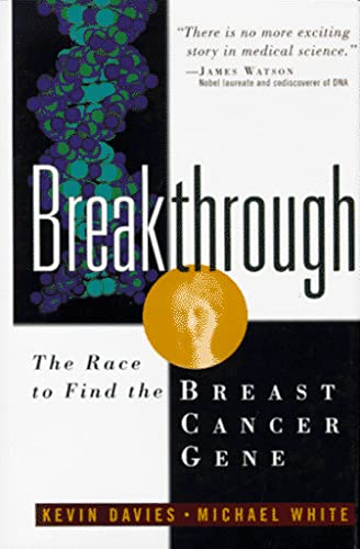 9780471120254: Breakthrough: The Race to Find the Breast Cancer Gene
